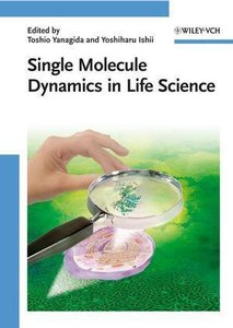 Single Molecule Dynamics in Life Science