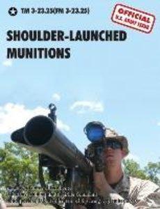 Shoulder-Launched Munitions