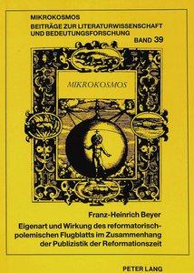 Eigenart und Wirkung des reformatorisch-polemischen Flugblatts i