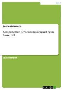 Komponenten der Leistungsfähigkeit beim Basketball