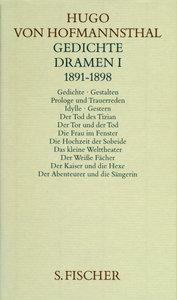 Gedichte, Dramen I (1891 - 1898)
