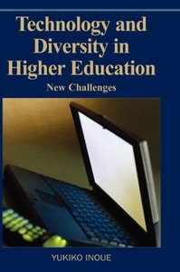Technology and Diversity in Higher Education: New Challenges