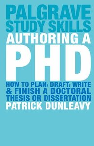 Authoring a PH.D.: How to Plan, Draft, Write and Finish a Doctor