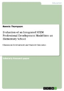 Evaluation of an Integrated STEM Professional Development Model