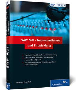 SAP MII - Implementierung und Entwicklung