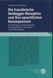 Die französische Heidegger-Rezeption und ihre sprachlichen Konse