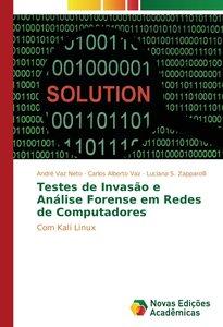Testes de Invasão e Análise Forense em Redes de Computadores