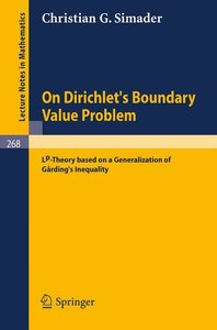 On Dirichlet's Boundary Value Problem