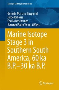 Marine Isotope Stage 3 in Southern South America 60 KA B.P.-30 K