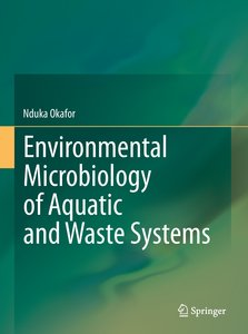 Environmental Microbiology of Aquatic and Waste Systems