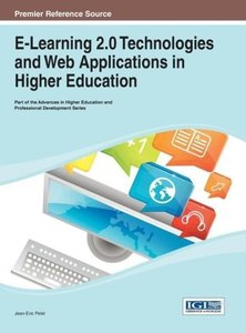 E-Learning 2.0 Technologies and Web Applications in Higher Educa