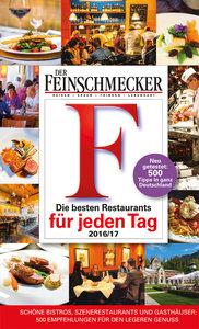 DER FEINSCHMECKER Guide Die besten Restaurants für jeden Tag 201