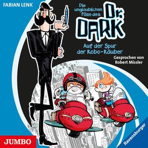 Dr. Dark 02. Auf der Spur der Robo-Räuber/CD