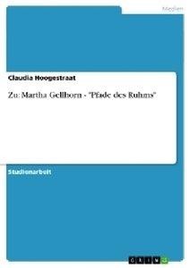 "Zu: Martha Gellhorn - ""Pfade des Ruhms"""