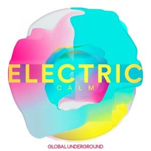 Global Underground-Electric Calm Vol.7