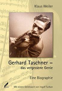 Gerhard Taschner - das vergessene Genie