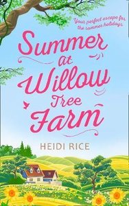 Summer At Willow Tree Farm