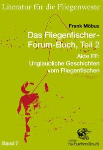Das Fliegenfischer-Forum-Buch, Teil 2