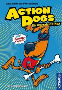 Action Dogs 02. Die Rache des Dr. Katz