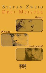 Die Baumeister der Welt: Hölderlin. Kleist. Tolstoi. Dostojewski