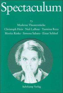 Spectaculum 73. Sechs moderne Theaterstücke