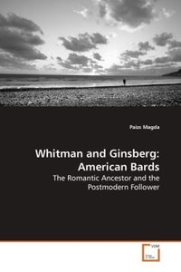 Whitman and Ginsberg: American Bards