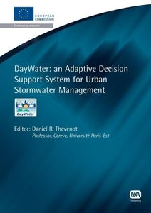 Daywater: An Adaptive Decision Support System for Urban Stormwat