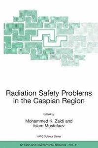 Radiation Safety Problems in the Caspian Region