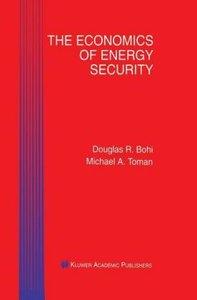 The Economics of Energy Security