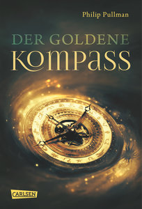 His Dark Materials, Band 1: Der Goldene Kompass