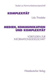 Medien, Kommunikation und Komplexität