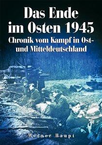 Das Ende im Osten 1945