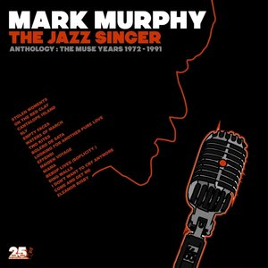 The Jazz Singer-Anthology: Muse Years 1973-1991