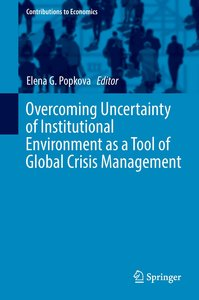 Overcoming Uncertainty of Institutional Environment as a Tool of