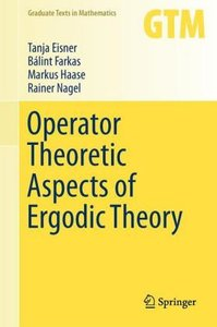 Operator Theoretic Aspects of Ergodic Theory