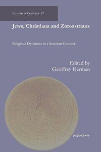 Jews, Christians and Zoroastrians