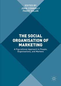 The Social Organisation of Marketing
