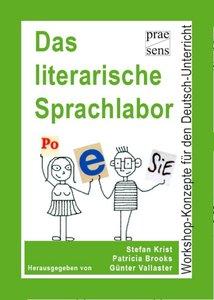 Das literarische Sprachlabor