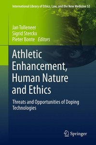 Athletic enhancement, human nature and ethics