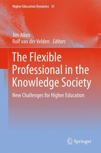 The Flexible Professional in the Knowledge Society