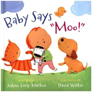 "Baby Says ""Moo!"" [Padded Board Book]"