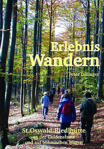 Erlebnis Wandern St. Oswald-Riedlhütte