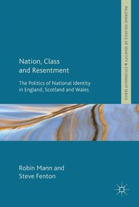 Nation, Class and Resentment