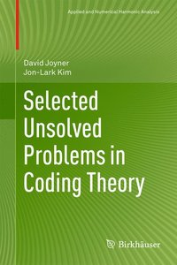 Selected Unsolved Problems in Coding Theory