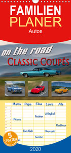 on the road Classic Coupés - Familienplaner hoch (Wandkalender 2