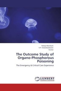 The Outcome Study of Organo-Phosphorous Poisoning