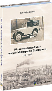 Die Automobilgeschichte und der Motorsport in Mühlhausen 1898 -