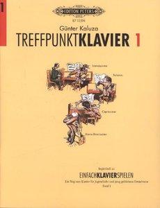 Treffpunkt Klavier. Bd.1
