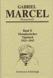 Metaphysisches Tagebuch 1915 - 1943