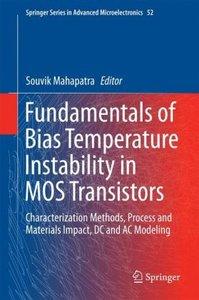 Fundamentals of Bias Temperature Instability in MOS Transistors